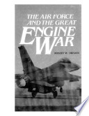 The Air Force And The Great Engine War