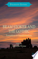 Bram Stoker and the Gothic