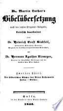Dr. Martin Luther's Bibelübersetzung nach der letzten original-ausg
