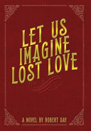 Let Us Imagine Lost Love