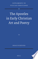 The Apostles in Early Christian Art and Poetry