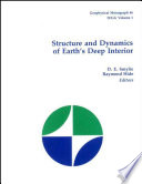 Structure and Dynamics of Earth s Deep Interior Book