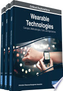 Wearable Technologies Concepts Methodologies Tools And Applications