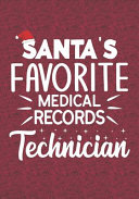 Santa s Favorite Medical Record Technician