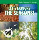 Let's Explore the Seasons!