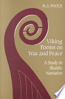 Viking Poems on War and Peace  : A Study in Skaldic Narrative