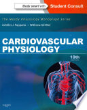 Cardiovascular Physiology,Mosby Physiology Monograph Series (with Student Consult Online Access),10