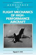 Flight Mechanics of High Performance Aircraft