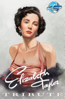 Tribute: Elizabeth Taylor: Elizabeth Taylor