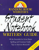 Random House Webster s Student Notebook Writers  Guide