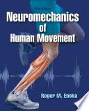 Neuromechanics Of Human Movement 5th Edition Book PDF