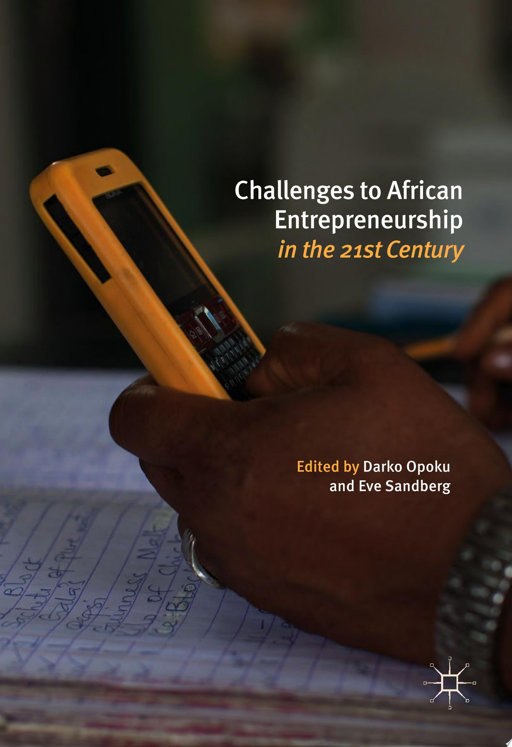 Challenges to African Entrepreneurship in the 21st Century