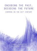 Encoding the Past  Decoding the Future