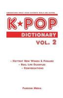 Kpop Dictionary Vol. 2