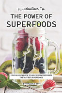 Introduction to The Power of Superfoods
