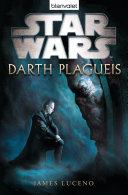 Star WarsTM Darth Plagueis Pdf/ePub eBook