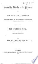 Obsolete Words and Phrases in the Bible and Apocrypha     and also in the Prayer Book  familiarly explained