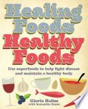 Healing Foods  Healthy Foods