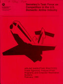 Secretary s Task Force on Competition in the U S  Domestic Airline Industry