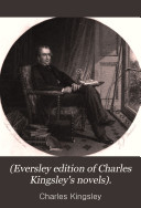 (Eversley edition of Charles Kingsley's novels).