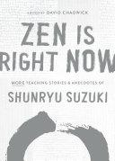 Zen Is Right Now Book