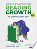 Guided Practice for Reading Growth  Grades 4 8