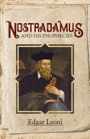 Nostradamus and His Prophecies