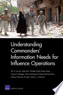 Understanding Commanders' Information Needs for Influence Operations