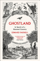 Ghostland: In Search of a Haunted Country