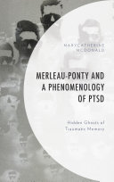 Merleau-Ponty and a Phenomenology of PTSD Pdf/ePub eBook