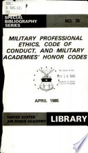 Military Professional Ethics  Code of Conduct  and Military Academies  Honor Codes
