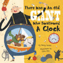 There Was an Old Giant Who Swallowed a Clock Book PDF