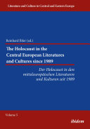 The Holocaust in the Central European Literatures and Cultures since 1989 [Pdf/ePub] eBook
