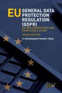 EU General Data Protection Regulation (GDPR), third edition