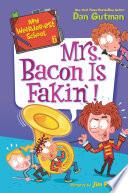 My Weirder Est School 6 Mrs Bacon Is Fakin