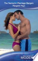 The Santorini Marriage Bargain  Mills   Boon Modern
