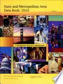 State and Metropolitan Area Data Book 2010