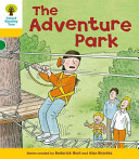 Oxford Reading Tree: Stage 5: More Stories C: The Adventure Park