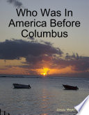 Who Was In America Before Columbus
