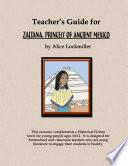 Teacher S Guide For Zaltana Princess Of Ancient Mexico Book PDF