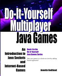 Do It Yourself Multiplayer Java Games Book PDF