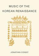 Music of the Korean Renaissance
