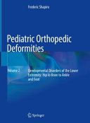Pediatric Orthopedic Deformities  Volume 2