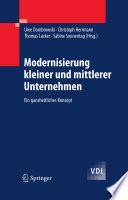Modernisierung kleiner und mittlerer Unternehmen  : Ein ganzheitliches Konzept