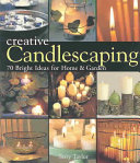 Creative Candlescaping