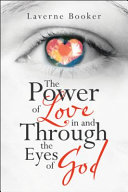 The Power of Love in and Through the Eyes of God
