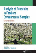 Analysis of Pesticides in Food and Environmental Samples  Second Edition