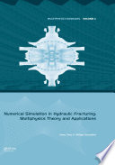 Numerical Simulation in Hydraulic Fracturing  Multiphysics Theory and Applications