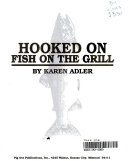 Hooked on Fish on the Grill