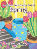 Large Print Adult Coloring Book of Spring